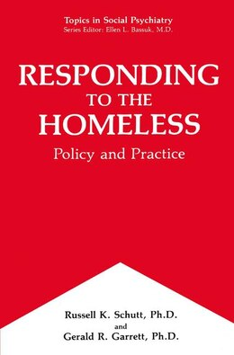 Book Responding to the Homeless: Policy and Practice by Russell K. Schutt