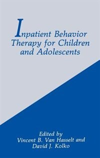 Book Inpatient Behavior Therapy for Children and Adolescents by Vincent B. Vincent B. Van Hasselt