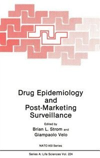 Book Drug Epidemiology and Post-Marketing Surveillance by Brian L. Strom