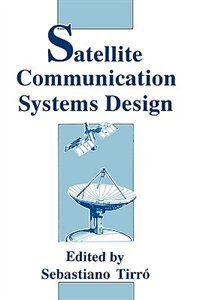 Book Satellite Communication Systems Design by S. Tirró