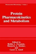 Book Protein Pharmacokinetics and Metabolism by Bobbe L. Ferraiolo