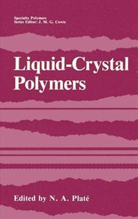Book Liquid-Crystal Polymers by N.A. Platé