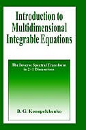 Book Introduction to Multidimensional Integrable Equations: The Inverse Spectral Transform in 2+1… by B.G. Konopelchenko