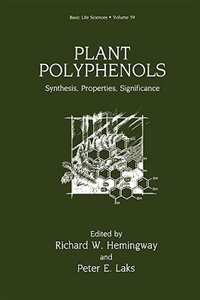 Book Plant Polyphenols: Synthesis, Properties, Significance by Richard W. Hemingway