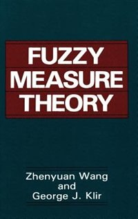 Book Fuzzy Measure Theory by George J. Zhenyuan Wang