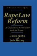 Book Rape Law Reform: A Grassroots Revolution and Its Impact by Cassia Spohn