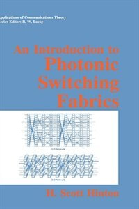Book An Introduction to Photonic Switching Fabrics by Harvard Hinton