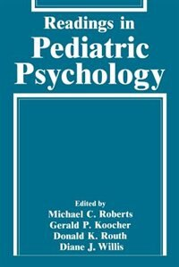 Book Readings in Pediatric Psychology by Michael Roberts