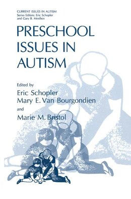 Book Preschool Issues in Autism by Eric Schopler
