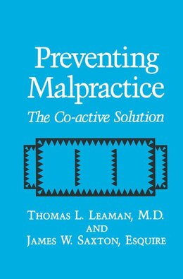 Book Preventing Malpractice: the Co-Active Solution by T.L. Leaman