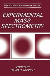 Book Experimental Mass Spectrometry by David H. Russell