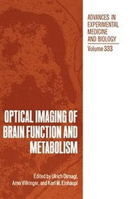 Book Optical Imaging of Brain Function and Metabolism by Ulrich Dirnagl