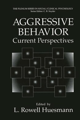Book Aggressive Behavior: Current Perspectives by Huesmann