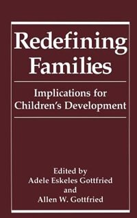 Book Redefining Families: Implications for Children's Development by Adele Eskeles Gottfried