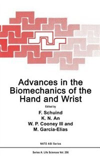 Book Advances in the Biomechanics of the Hand and Wrist by F. Schuind