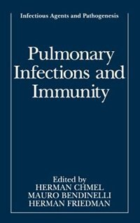 Book Pulmonary Infections And Immunity by Herman Chmel