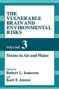 Book The Vulnerable Brain and Environmental Risks by R.L. Isaacson