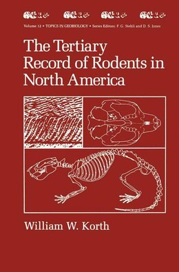 Book The Tertiary Record of Rodents in North America by William W. Korth