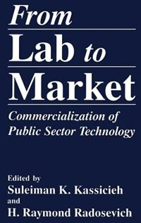 Book From Lab to Market: Commercialization of Public Sector Technology by Suleiman K. Kassicieh