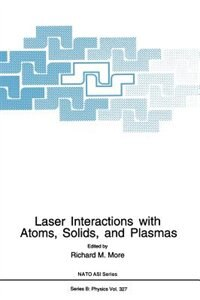 Book Laser Interactions with Atoms, Solids and Plasmas by Richard M. More
