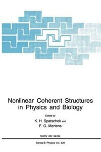 Book Nonlinear Coherent Structures in Physics and Biology by K.H. Spatschek