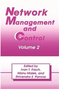 Book Network Management And Control: Volume 2 by I.T. Frisch