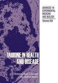 Book Taurine in Health and Disease by Ryan J. Huxtable
