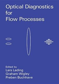 Book Optical Diagnostics for Flow Processes by P. Buchhave
