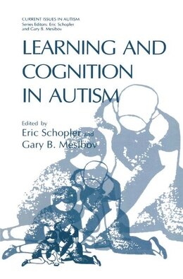 Book Learning and Cognition in Autism by Eric Schopler