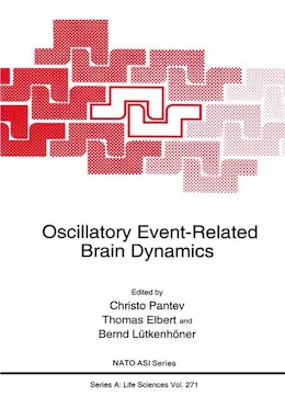 Book Oscillatory Event-Related Brain Dynamics by Christo Pantev