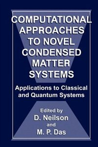 Book Computational Approaches to Novel Condensed Matter Systems by M.P. Das