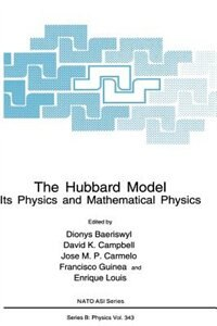 Book The Hubbard Model: Its Physics and Mathematical Physics by Dionys Baeriswyl
