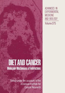 Book Diet and Cancer: Molecular Mechanisms of Interactions by Maryce M. Jacobs