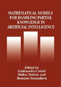 Book Mathematical Models for Handling Partial Knowledge in Artificial Intelligence by Giulianella Coletti