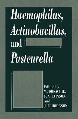 Book Haemophilus, Actinobacillus, And Pasteurella by W. Donachie