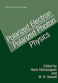 Book Polarized Electron/polarized Photon Physics by Hans Kleinpoppen