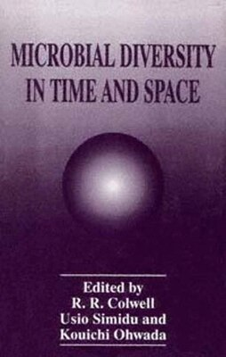 Book Microbial Diversity in Time and Space by R.R. Colwell