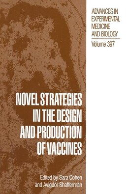 Book Novel Strategies in the Design and Production of Vaccines by Sara Cohen