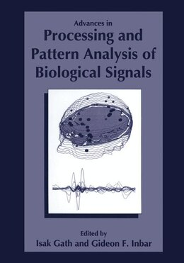 Book Advances in Processing and Pattern Analysis of Biological Signals by I. Gath