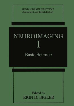 Book Neuroimaging I: Basic Science by Erin D. Bigler