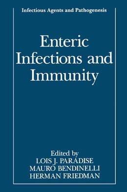 Book Enteric Infections and Immunity by Lois J. Paradise