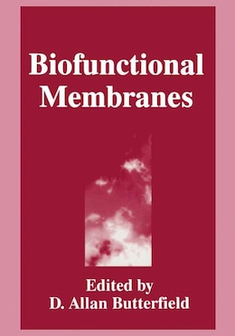 Book Biofunctional Membranes by D.A. Butterfield