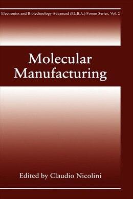 Book Molecular Manufacturing by Sergei Vakula