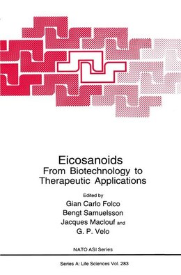 Book Eicosanoids: From Biotechnology to Therapeutic Applications by Giancarlo C. Folco