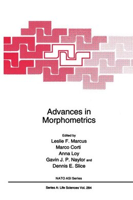 Book Advances in Morphometrics by Leslie F. Marcus