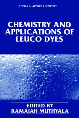 Book Chemistry And Applications Of Leuco Dyes by Ramaiah Muthyala