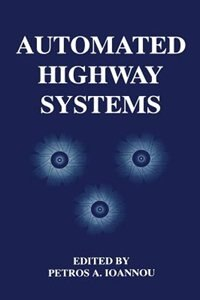 Book Automated Highway Systems by Petros Ioannou