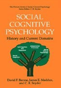 Social Cognitive Psychology: History and Current Domains by David F. Barone