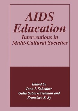 Book AIDS Education: Interventions in Multi-Cultural Societies by G. Sabar-Friedman