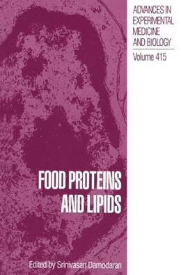 Book Food Proteins and Lipids by Srinivasan Damodaran
